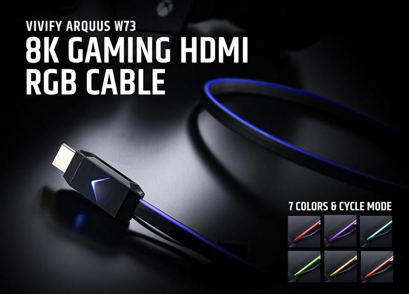 World's First 4K Gaming HDMI 2.0b Light-Up Cable — VIVIFY ARQUUS W73